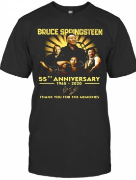 Bruce Springsteen 55Th Anniversary 1965 2020 Thank You For The Memories Signature T-Shirt