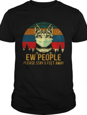 Cat face mask Ew people please stay and feet away vintage retro shirt