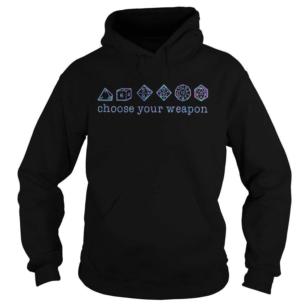 Dungeons And Dragons Dice d20 Choose Your Weapon  Hoodie