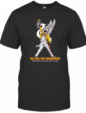 Freddie Mercury Liverpool Fc We Are The Champions Premier League 2019 2020 T-Shirt