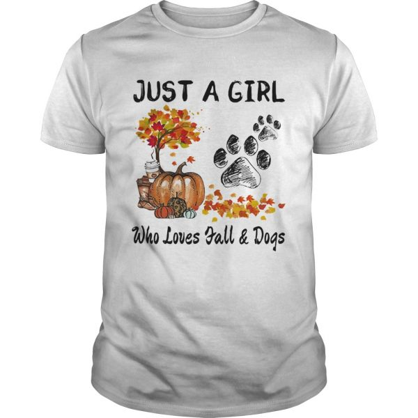 Just a girl who loves fall and paw dogs pumpkin maple leaves shirt