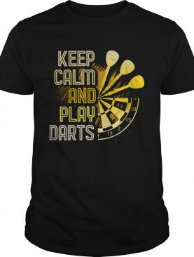 Keep Calm And Play Darts shirt