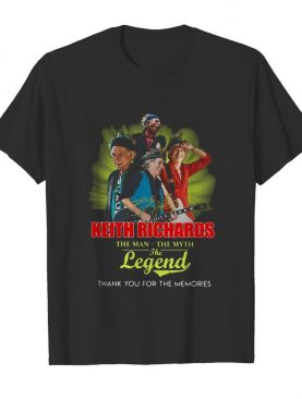Keith richards the man the myth the legend thank you for the memories signature shirt