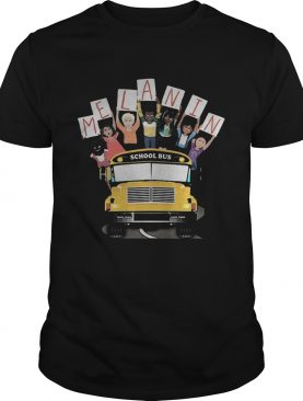 Melanin school bus black lives matter shirt