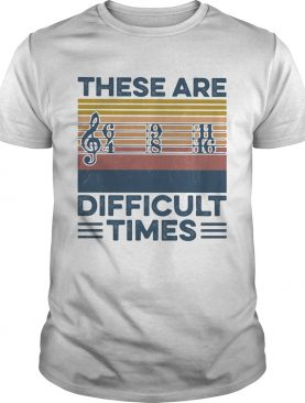 Musical staves these are difficulties time vintage retro shirt