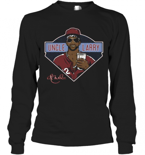 Philadelphia Phillies Uncle Larry Coffee Signature T-Shirt Long Sleeved T-shirt