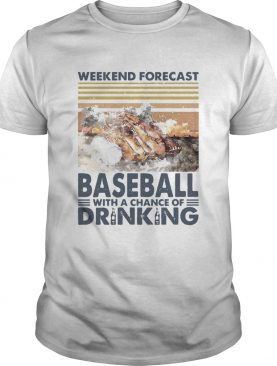 Weekend Forecast Baseball With A Chance Of Drinking Vintage shirt