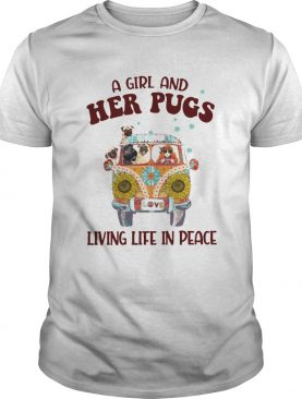 A Girl And Her Pugs Living Life In Peace Hippie Flower shirt