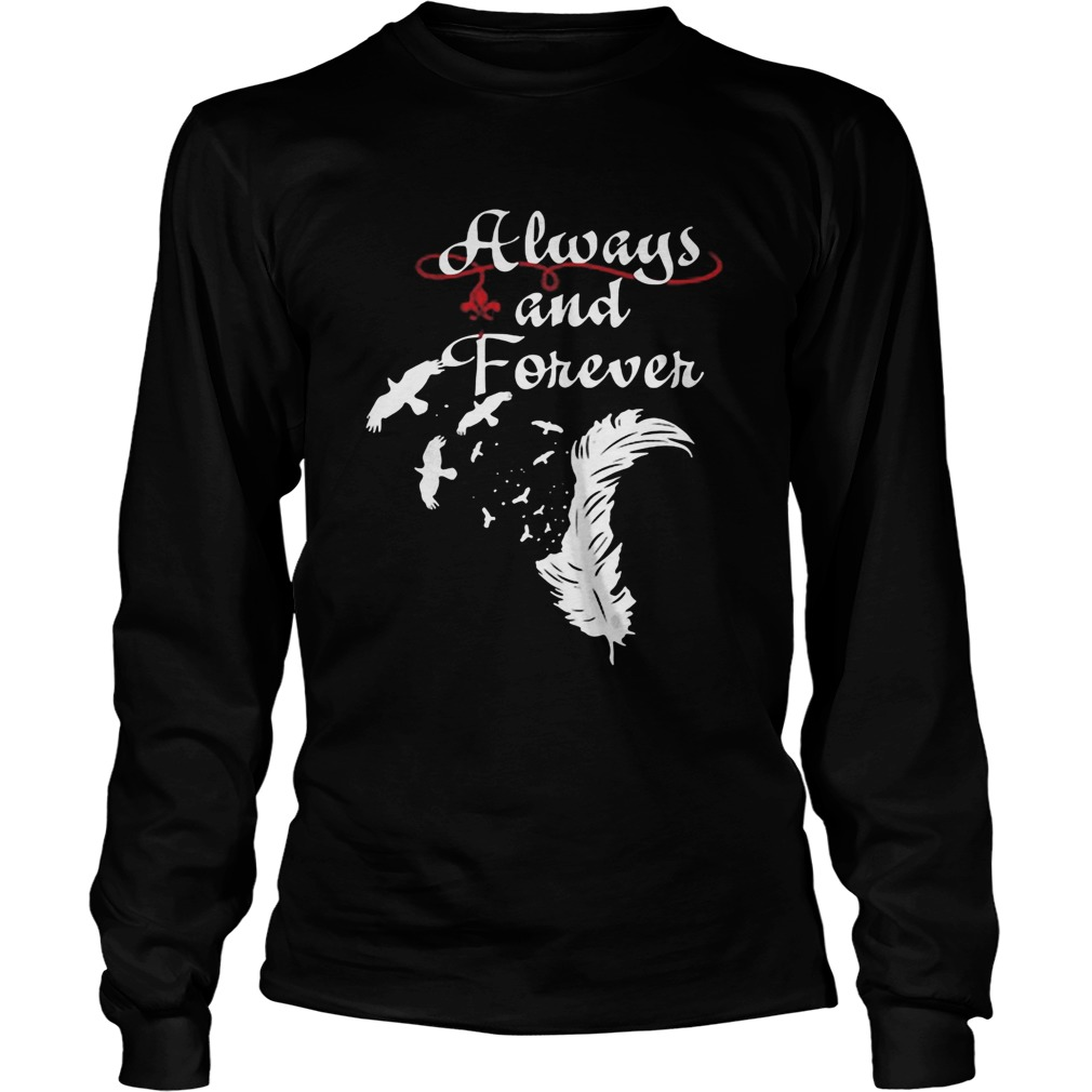 Always and forever  Long Sleeve
