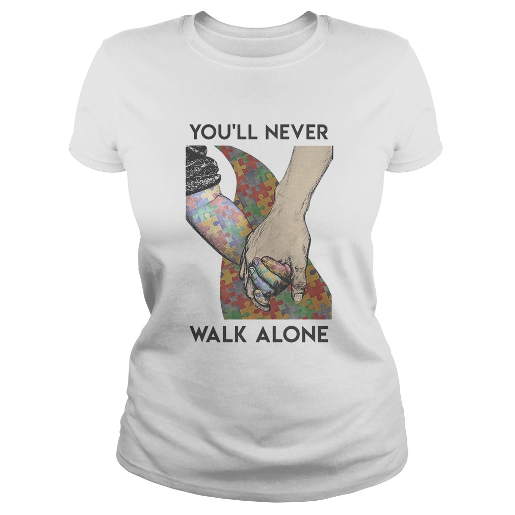 Autism Youll never walk alone  Classic Ladies