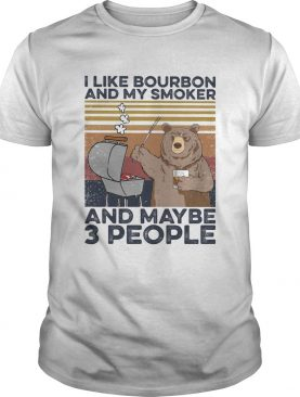 Bear BBQ I like bourbon and my smoker and maybe 3 people Vintage retro shirt