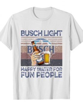 Busch light happy water for fun people vintage retro shirt
