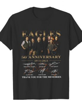 Eagles 50th Anniversary 1971 2021 Thank You For The Memories Signatures shirt