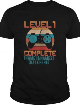 Game level 1 complete name 1 and name 2 date here vintage retro shirt