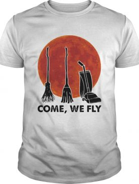 Halloween come we fly broomstick vacuum cleaner sunset shirt