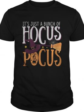 Halloween its just a bunch of hocus pocus witch shirt