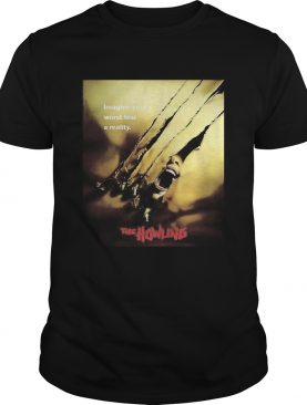 Imagine your worst fear a reality the howling shirt