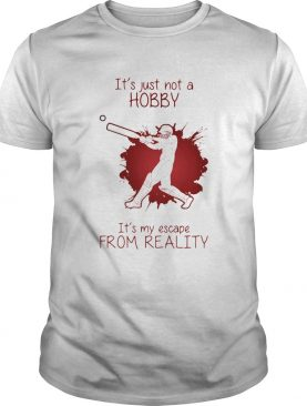 Men Playing Cricket Its just not a Hobby Its my escape from reality color shirt