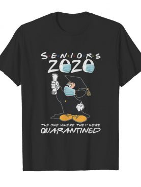 Mickey mouse seniors 2020 mask the one where they were quarantined shirt