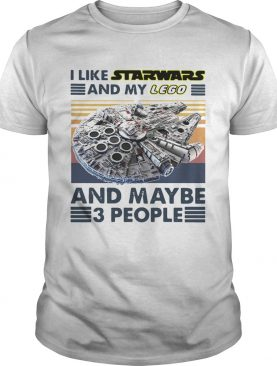 Nice I Like Star Wars And My Lego And Maybe 3 People Vintage shirt