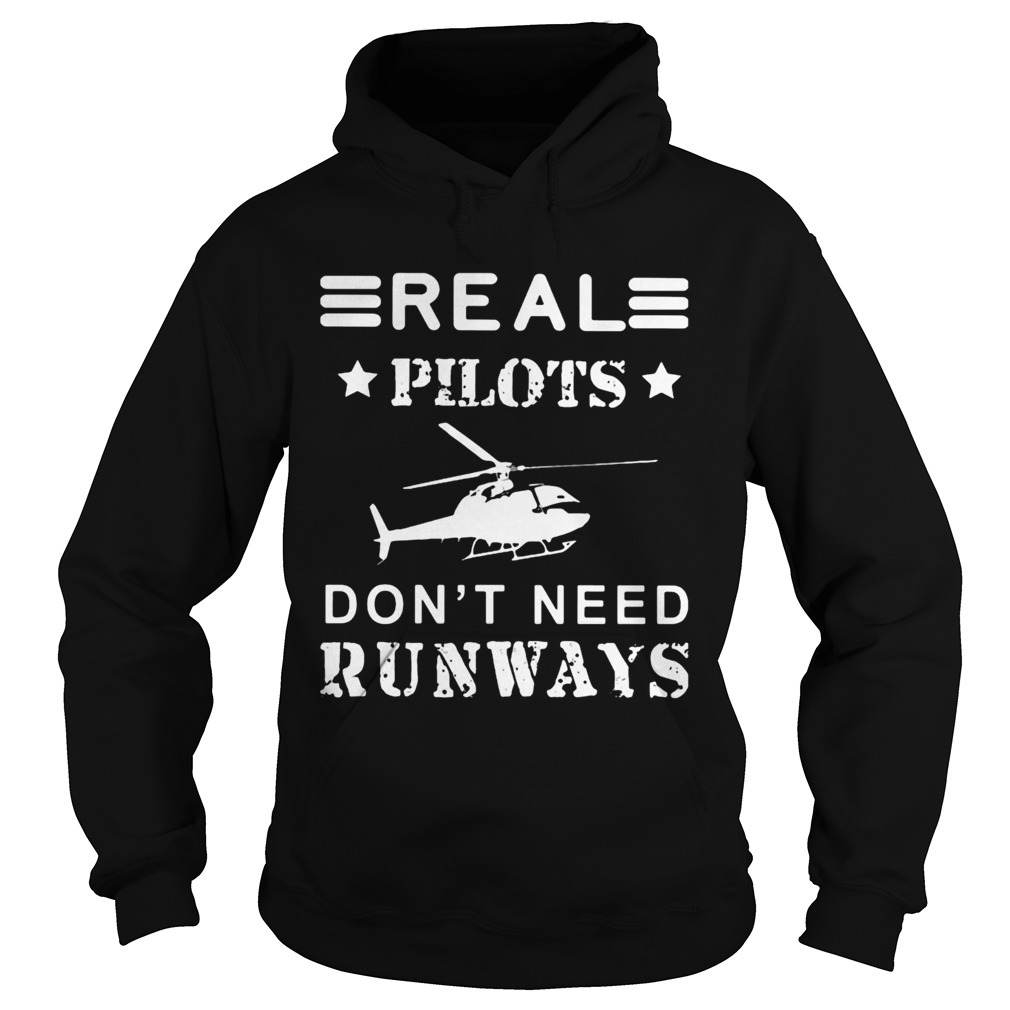 Real pilots dont need runways  Hoodie
