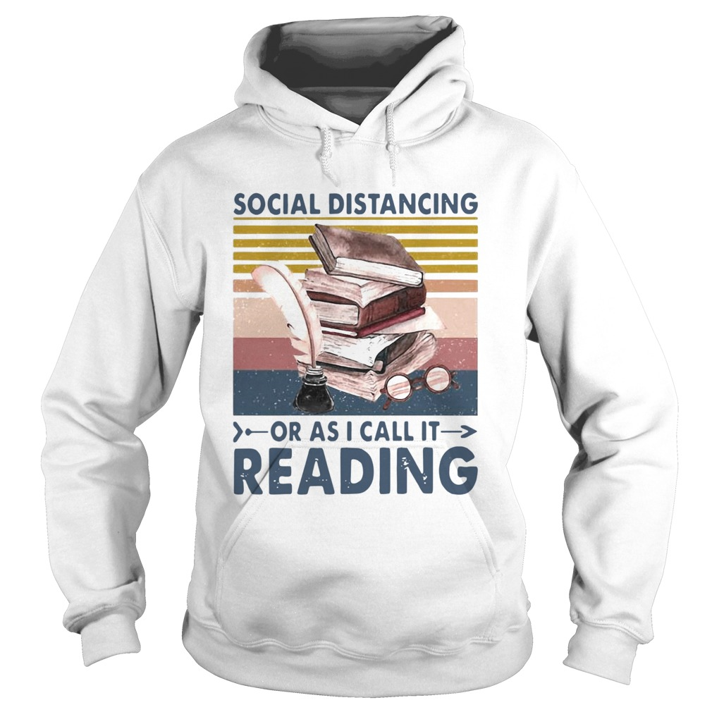 Social Distancing Or As I Call It Reading Vintage Retro  Hoodie
