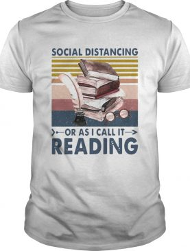Social Distancing Or As I Call It Reading Vintage Retro shirt