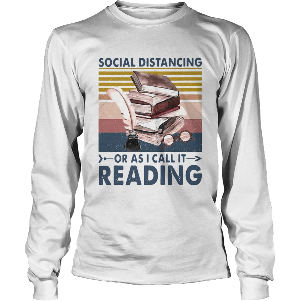 Social Distancing Or As I Call It Reading Vintage Retro  Long Sleeve