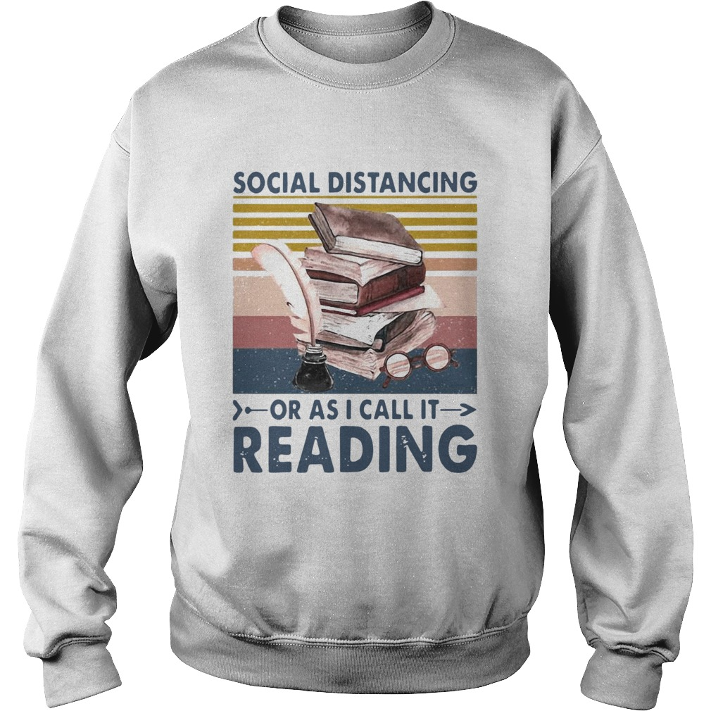 Social Distancing Or As I Call It Reading Vintage Retro  Sweatshirt