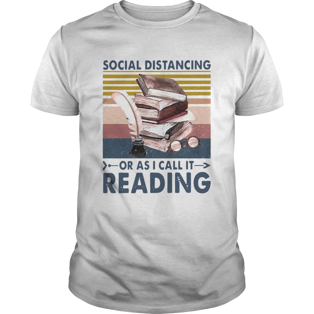 Social Distancing Or As I Call It Reading Vintage Retro  Unisex