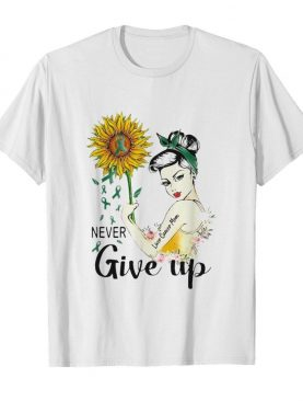 Strong woman liver cancer mom never give up sunflower shirt