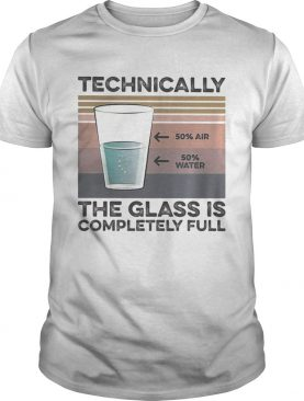 Technically the glass is completely full vintage retro shirt