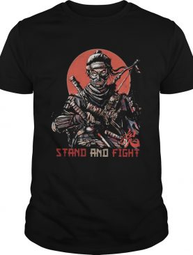 The Stand And Fight shirt