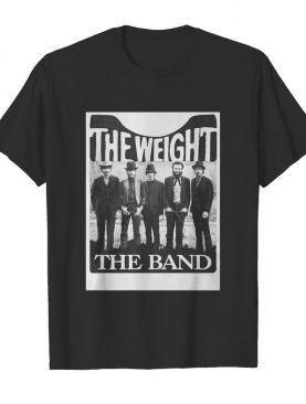 The Weight The Band shirt