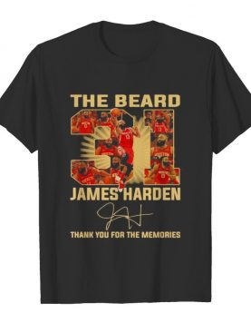 The beard 31 james harden thank you for the memories signature shirt