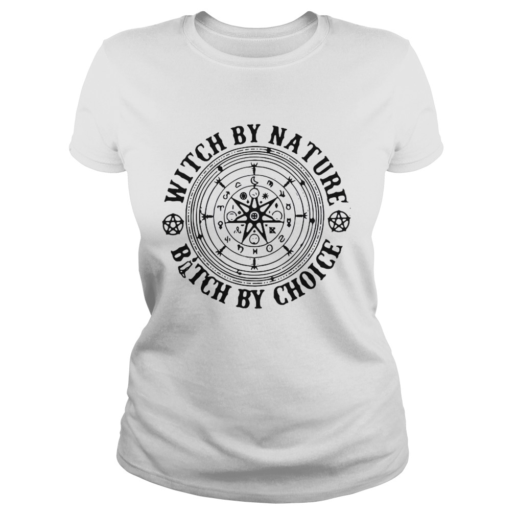 Witchraft Runes Witch By Nature Bitch By Choice  Classic Ladies