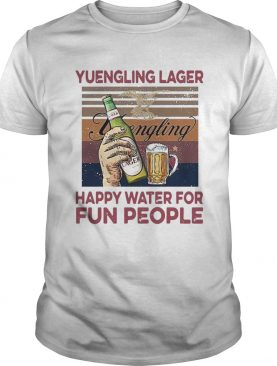 Yuengling Lager Happy Water For Fun People Vintage shirt