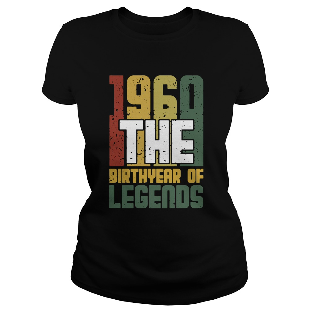 1960 The Birthyear Of Legends Vintage  Classic Ladies