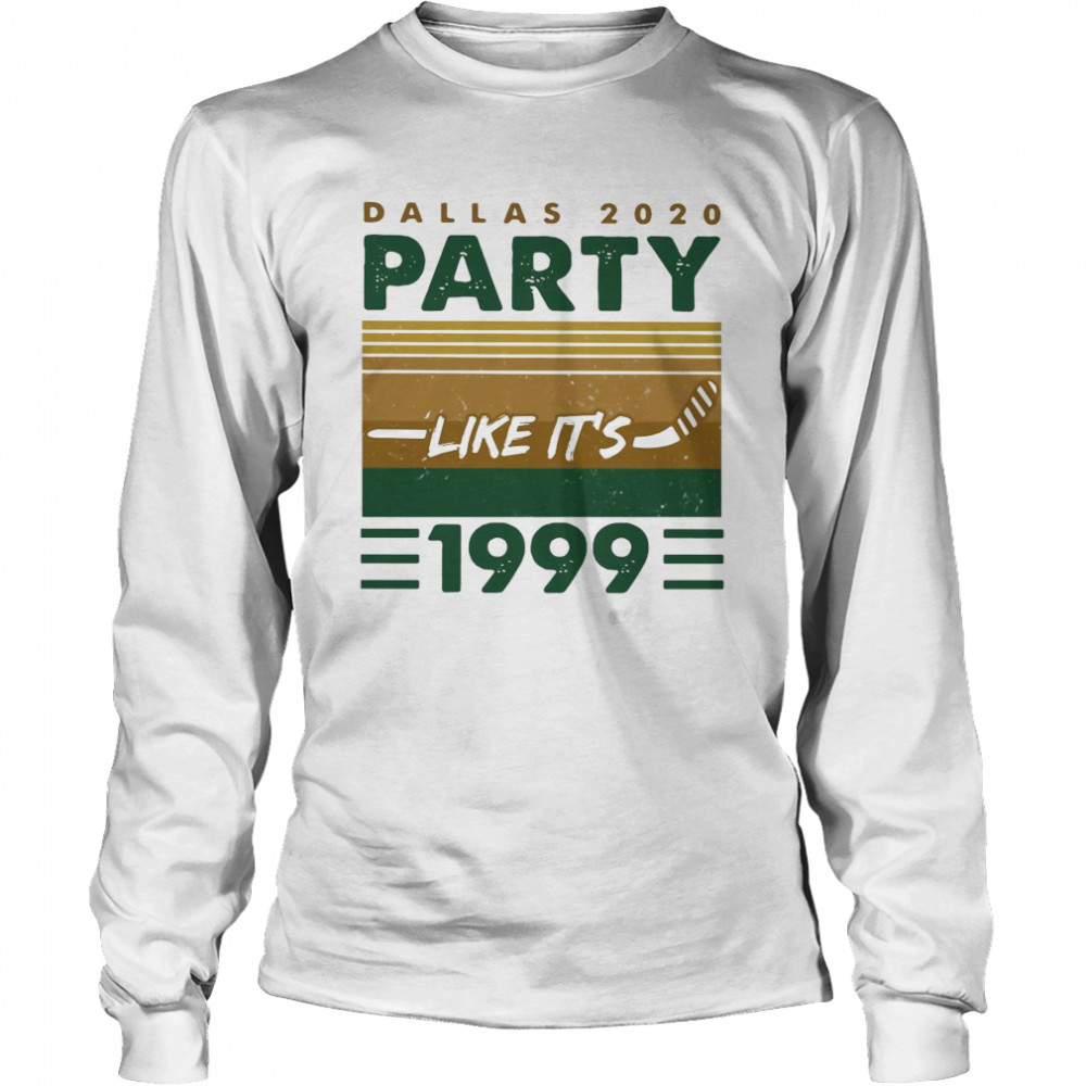 Dallas 2020 Party Like It's 1999 Vintage  Long Sleeved T-shirt