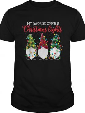 Gnomes My Favorite Color Is Christmas Lights shirt