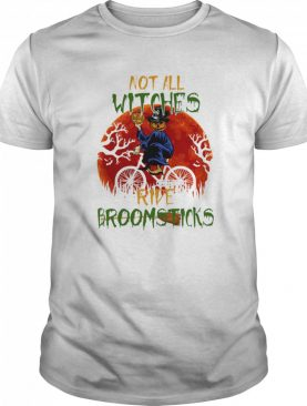 Halloween Not All Witches Ride Broomsticks Vintage shirt