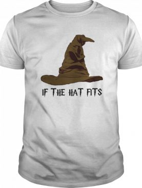 Halloween witch if the hat fits shirt