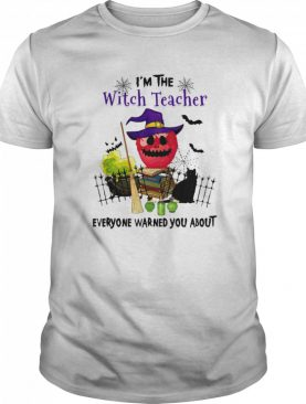 Im The Witch Teacher Everyone Warned You About Poison Apple Black Cat Halloween Gift Educator School shirt