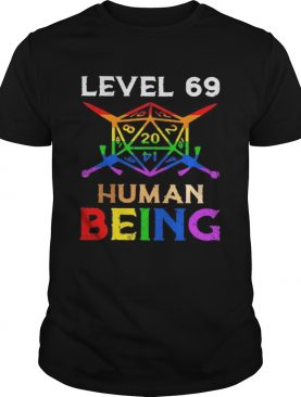 LGBT Level 69 human being shirt