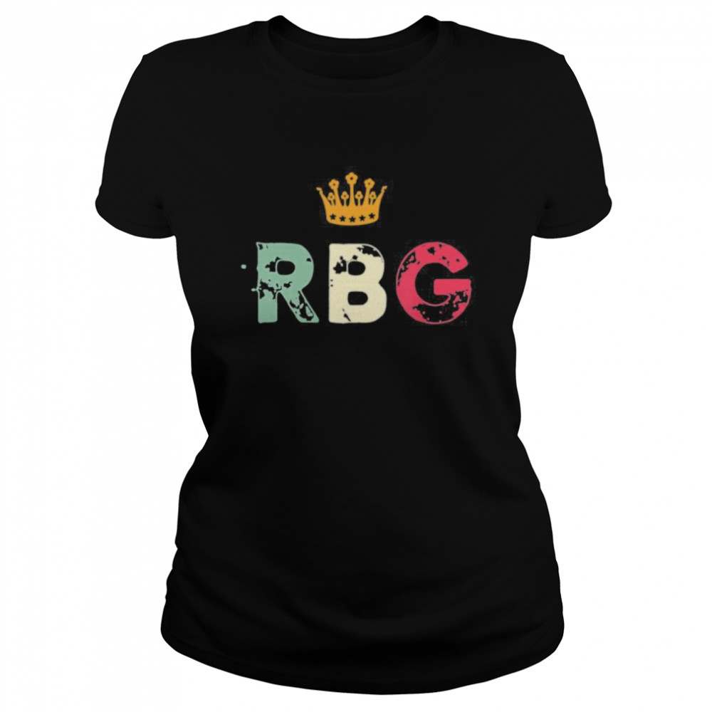 RBG Notorious, Ruth Bader Ginsburg, Notorious Supreme  Classic Women's T-shirt