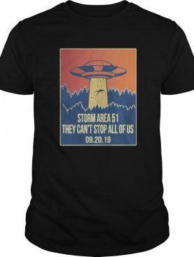 Storm area 51 Shirt alien ufo they can't stop us shirt