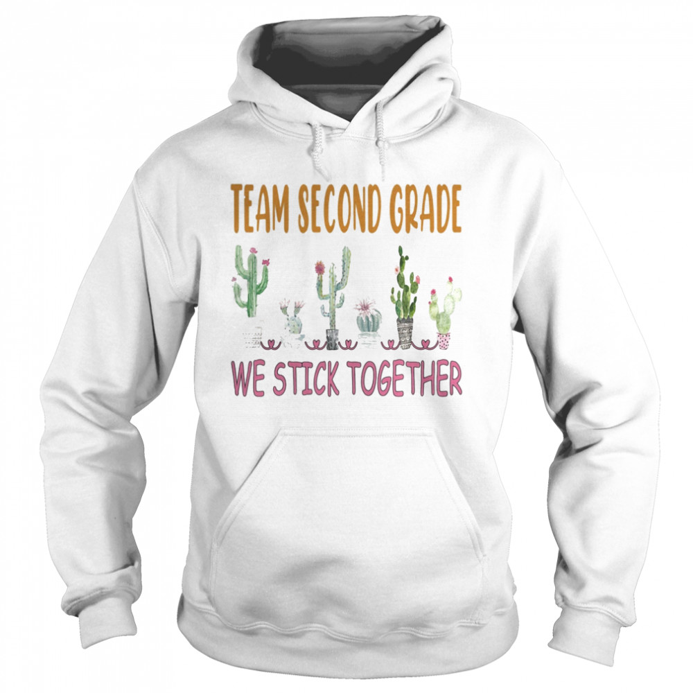 Team Second Grade We Stick Together Cactus  Unisex Hoodie