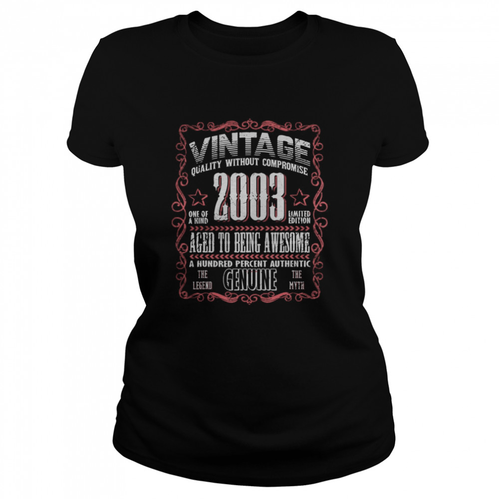 Vintage 2003 Bday Gift 17th Birthday 17 YearsOld Myth Legend  Classic Women's T-shirt