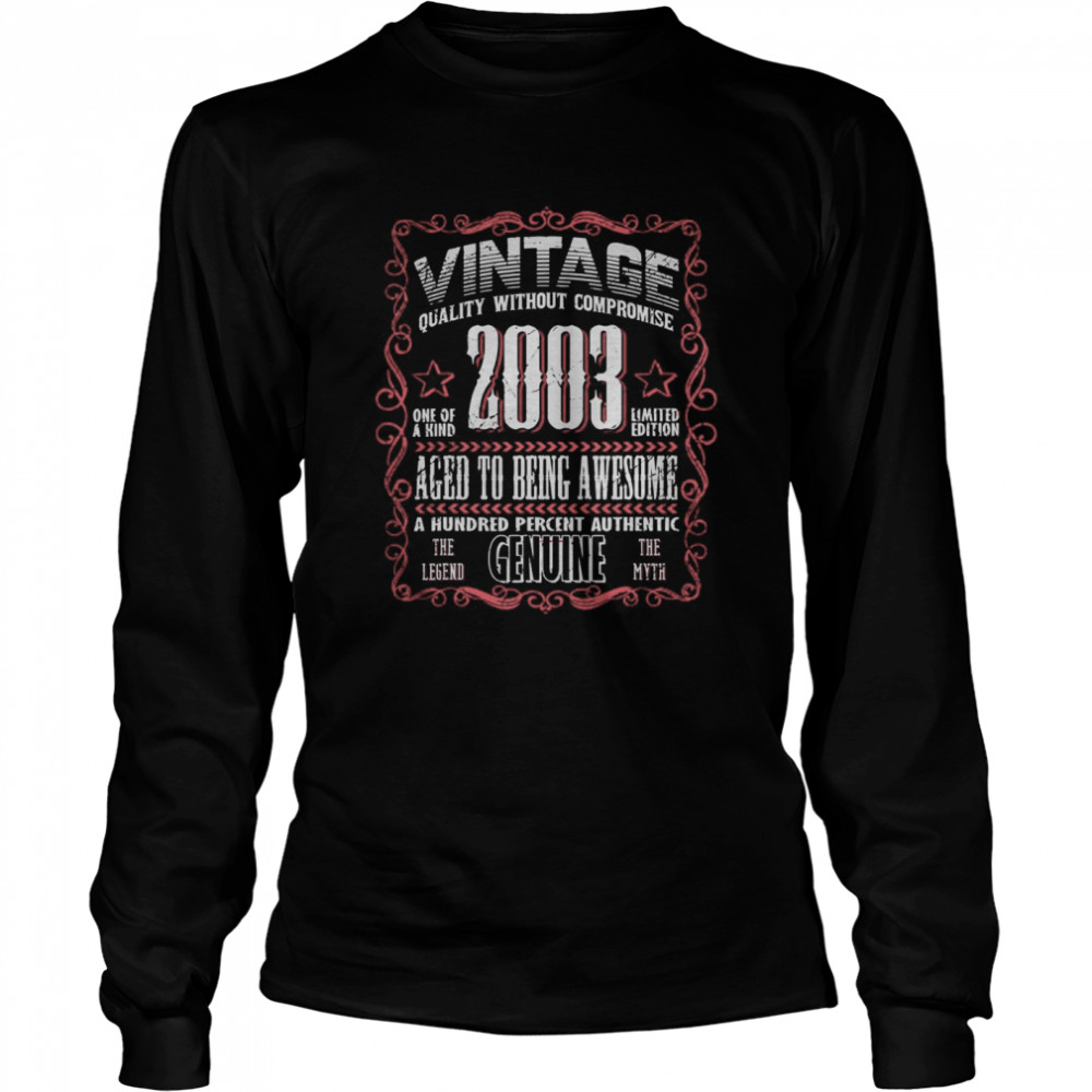 Vintage 2003 Bday Gift 17th Birthday 17 YearsOld Myth Legend  Long Sleeved T-shirt