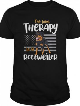 The Best Therapy Rottweiler Rottie Dog Mom Dad shirt